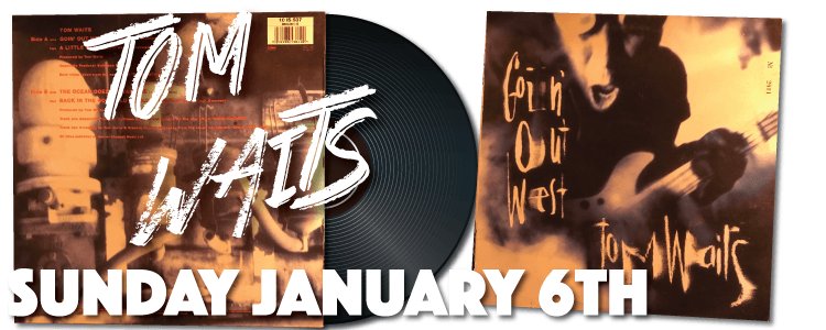 Tom Waits Goin' Out West 10IS537