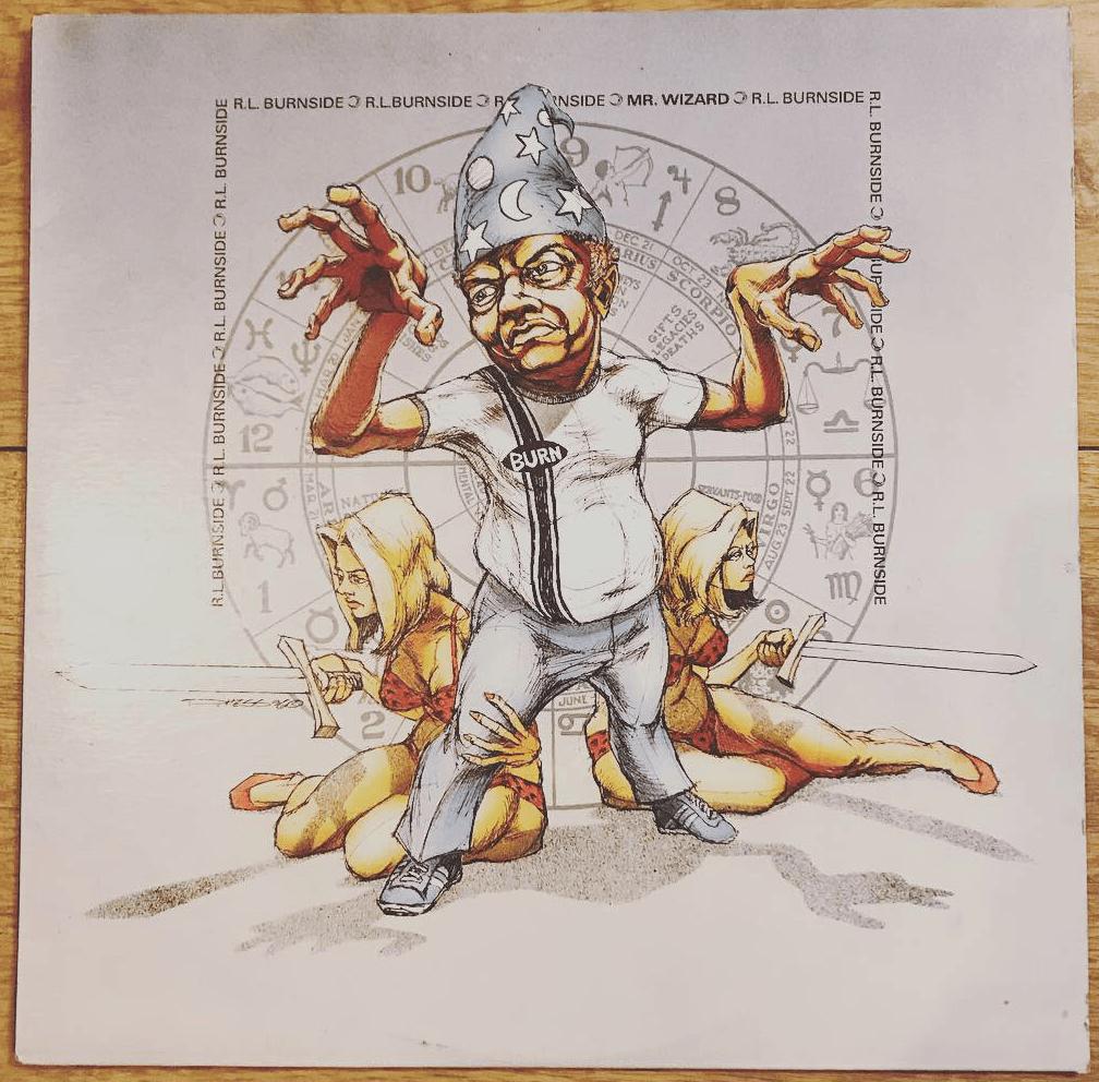 RL Burnside - Mr Wizard 1997 LP