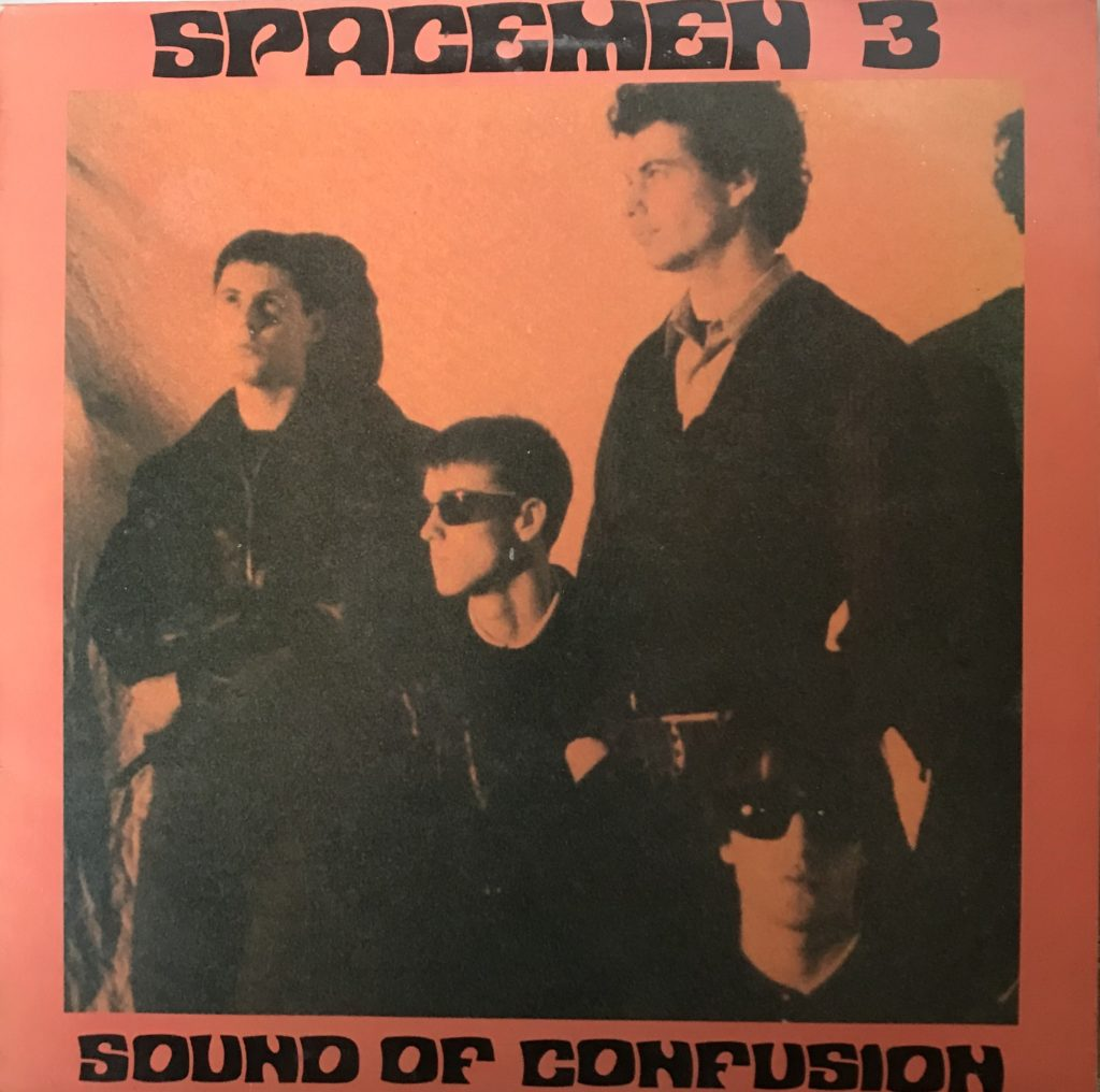 Spacemen 3 - Sound of Confusion - 1989 vinyl - FIRE RECORDS - ORIGINAL