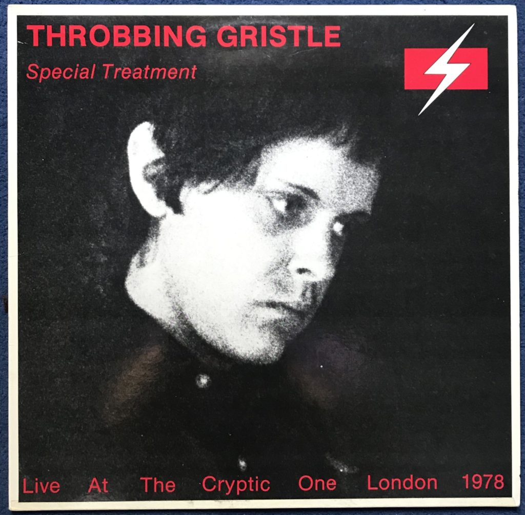 Throbbing Gristle Special Treatment Live At The Cryptic One London 1978