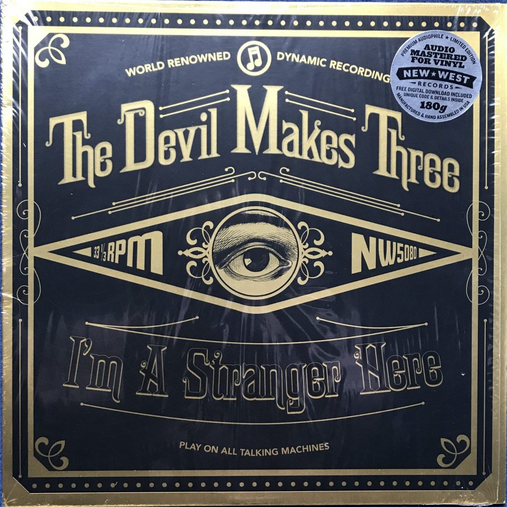 The Devil Makes Three Im A Stranger Here