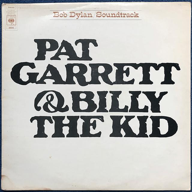 Bob Dylan Pat Garret and Billy the Kid Movie Soundtrack Sam Pekinpah Kris Kristofferson James Coburn