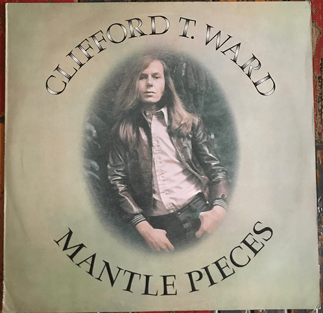 Clifford T Ward 1973 vinyl