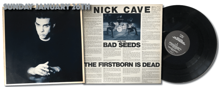 STUMM 21 Nick Cave and the Bad Seeds The Firstborn is Dead vinyl